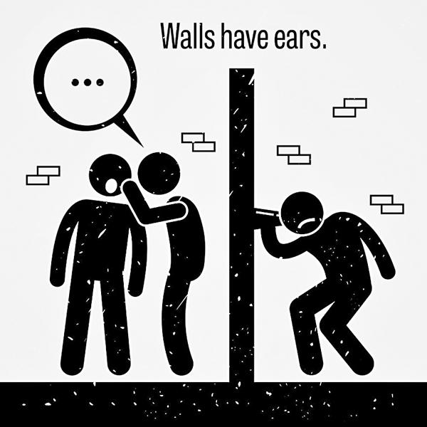 ■「隔牆有耳」中英文有相近的說法。 網上圖片